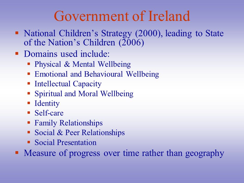 Government of Ireland National Children's Strategy (2000), leading to State of the Nation's Children (2006)