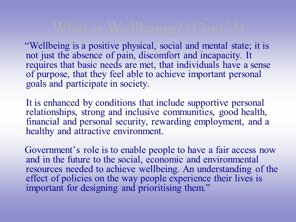 What is Wellbeing (Cont'd)