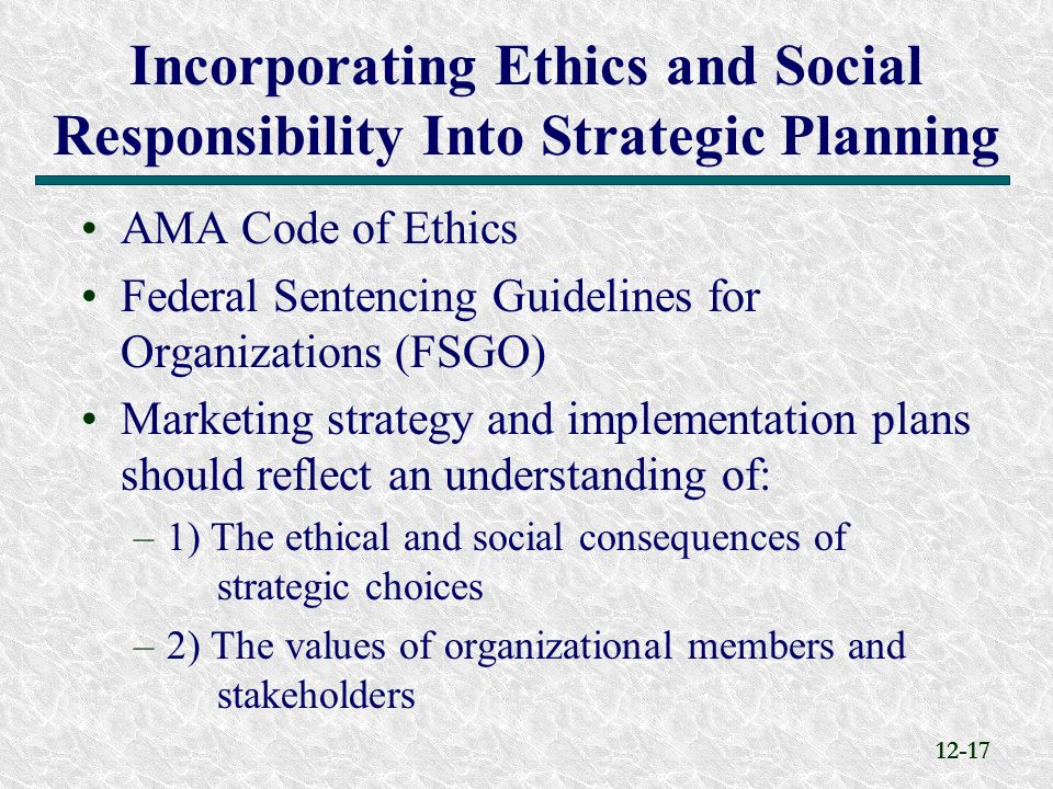 ethics and strategic plan The 2017-2021 strategic plan builds from the previous plan with a keen eye  toward the essential dimensions of the higher education value proposition, and.