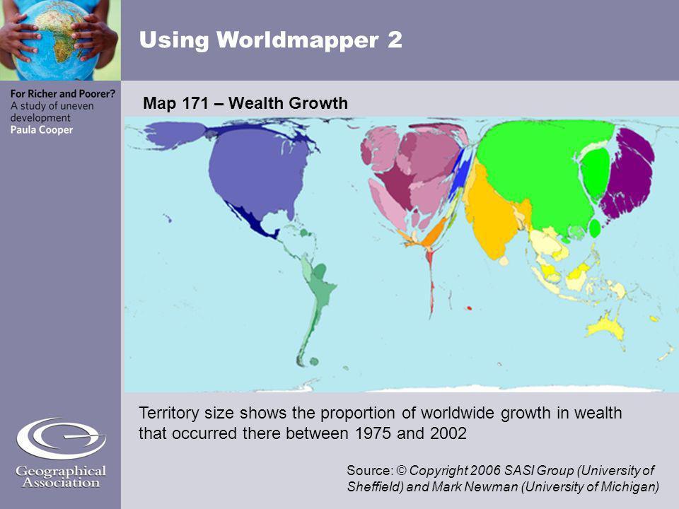 Using Worldmapper 2 Map 171 – Wealth Growth