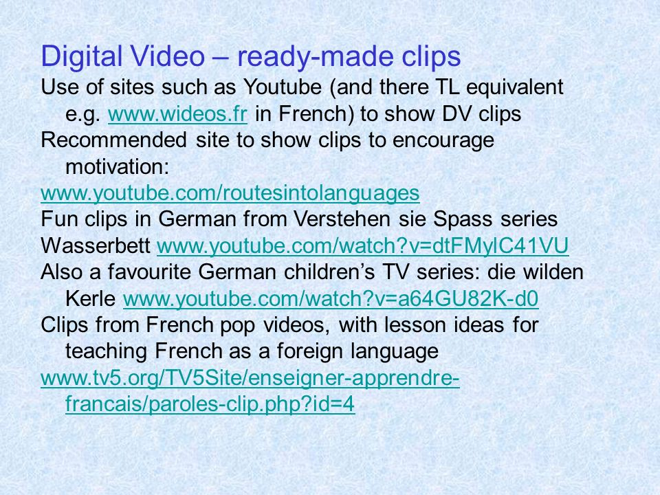 Digital Video – ready-made clips
