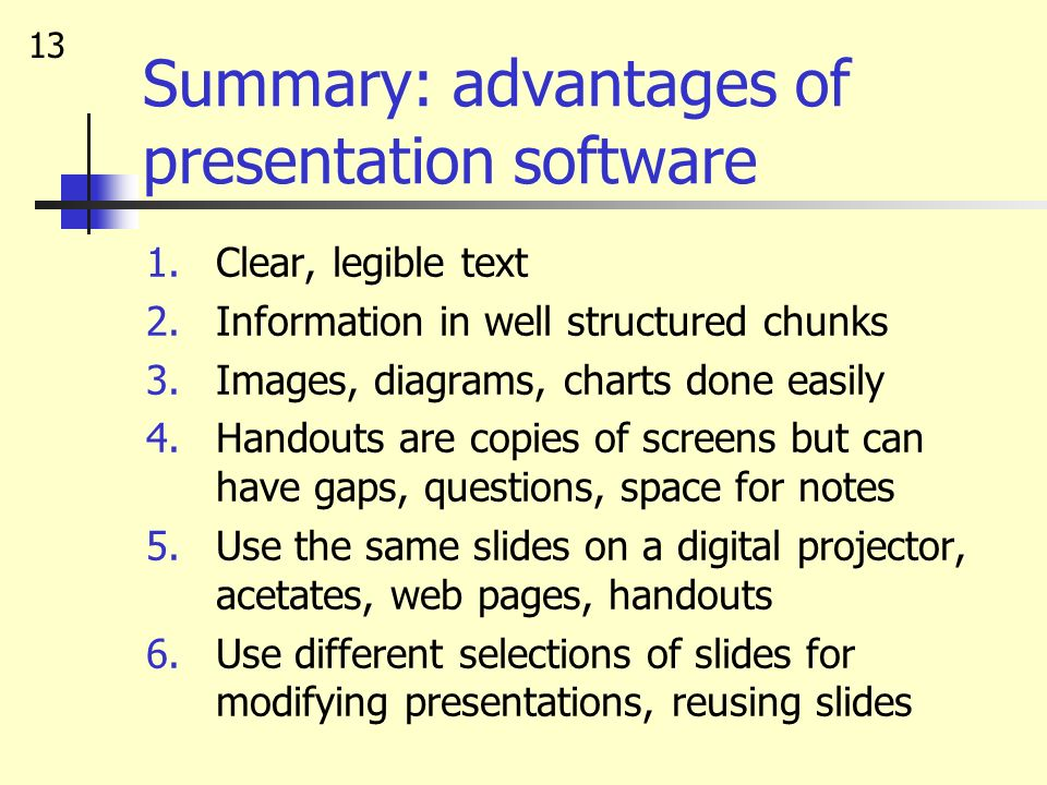 Summary: advantages of presentation software