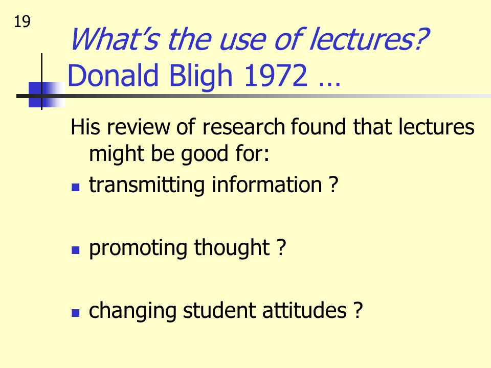 What's the use of lectures Donald Bligh 1972 …