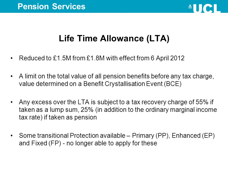 Life Time Allowance (LTA)