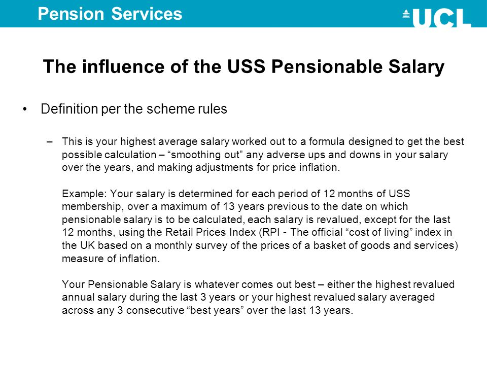 The influence of the USS Pensionable Salary