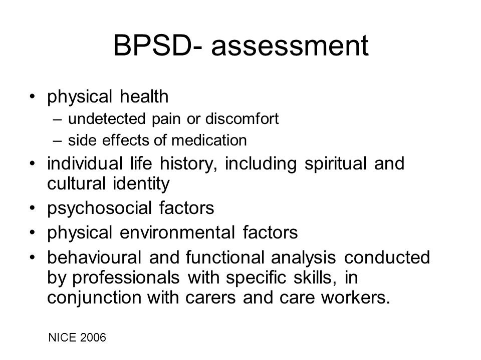BPSD- assessment physical health
