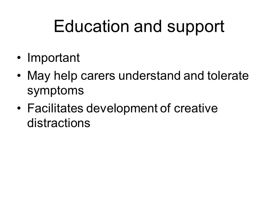 Education and support Important