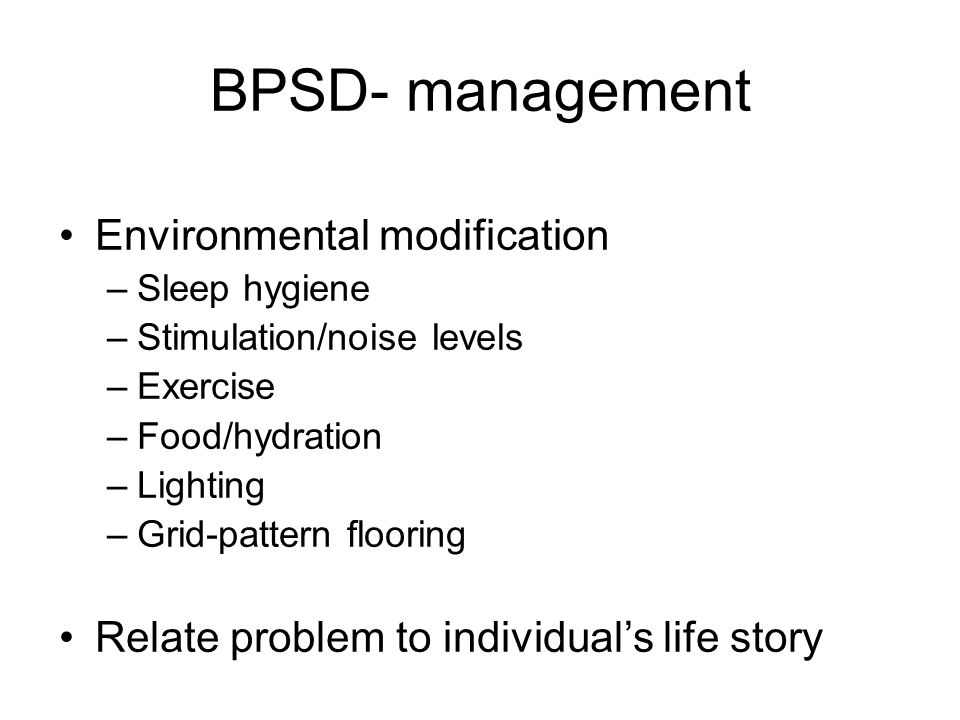 BPSD- management Environmental modification