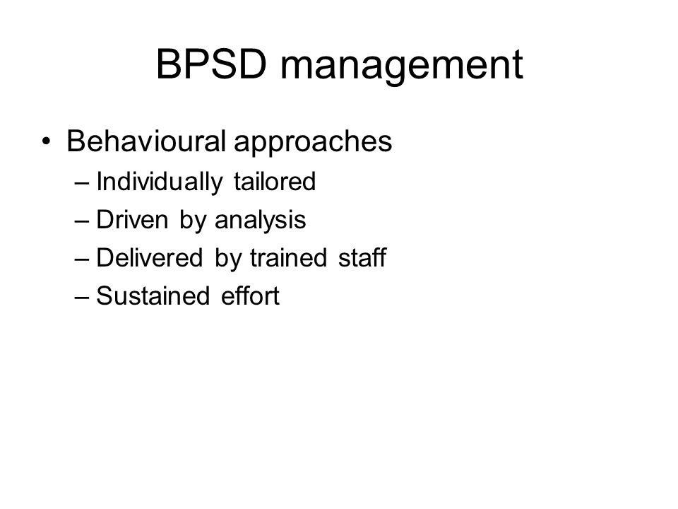 BPSD management Behavioural approaches Individually tailored