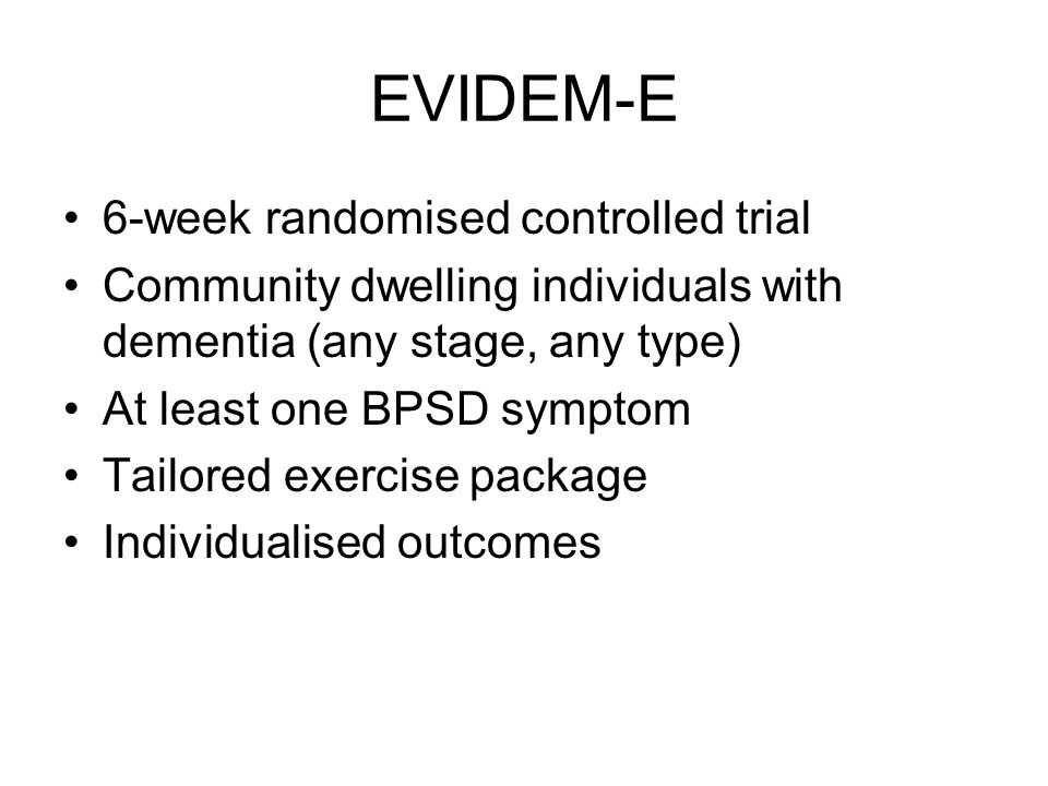 EVIDEM-E 6-week randomised controlled trial