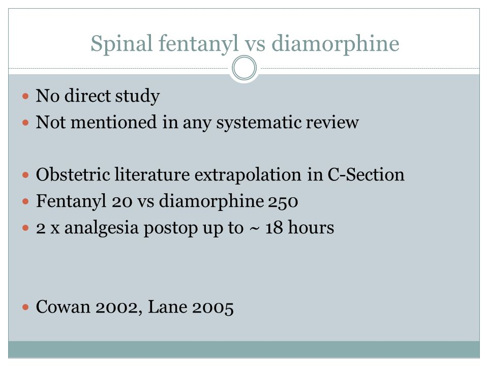 Spinal fentanyl vs diamorphine
