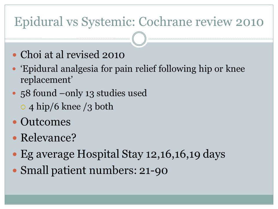 Epidural vs Systemic: Cochrane review 2010