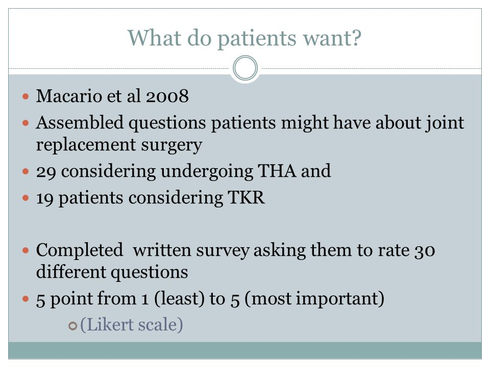 What do patients want Macario et al 2008