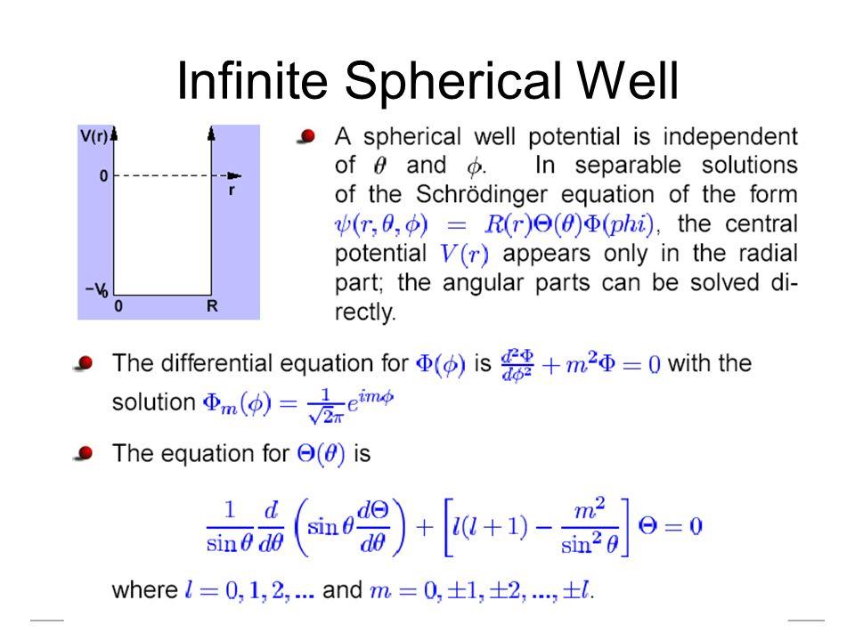 Infinite Spherical Well