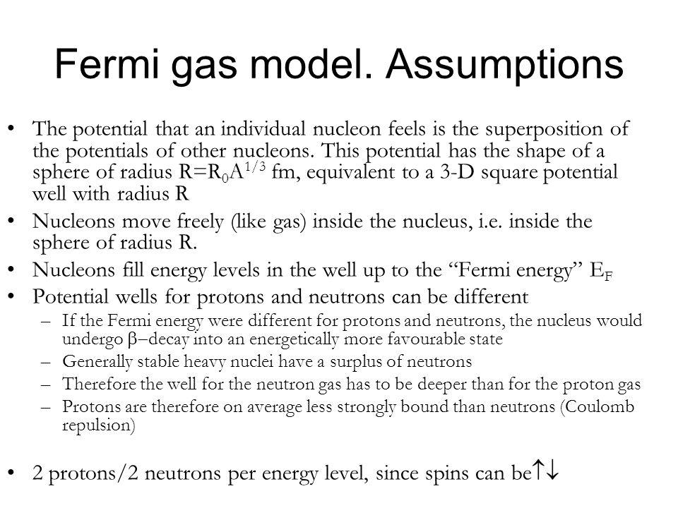 Fermi gas model. Assumptions
