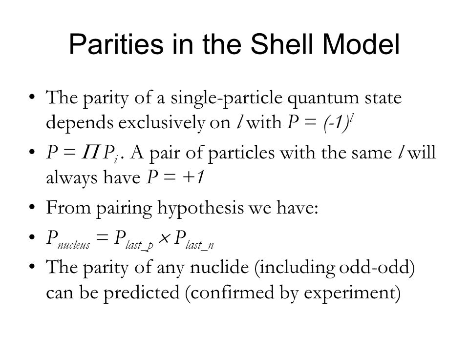 Parities in the Shell Model