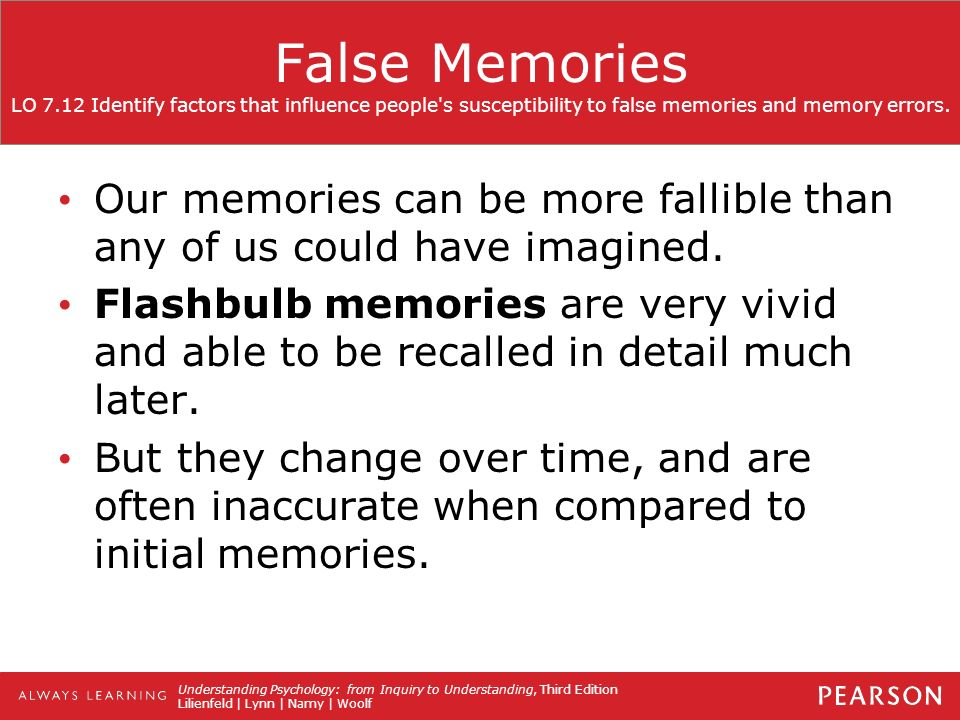 """false memories and how they can impact our lives Isu professor's research explains the creation of false memories  (drm)  paradigm to study false memory and how it can influence decisions  false  memories can make their way into everyday life, even for mcbride """"i."""