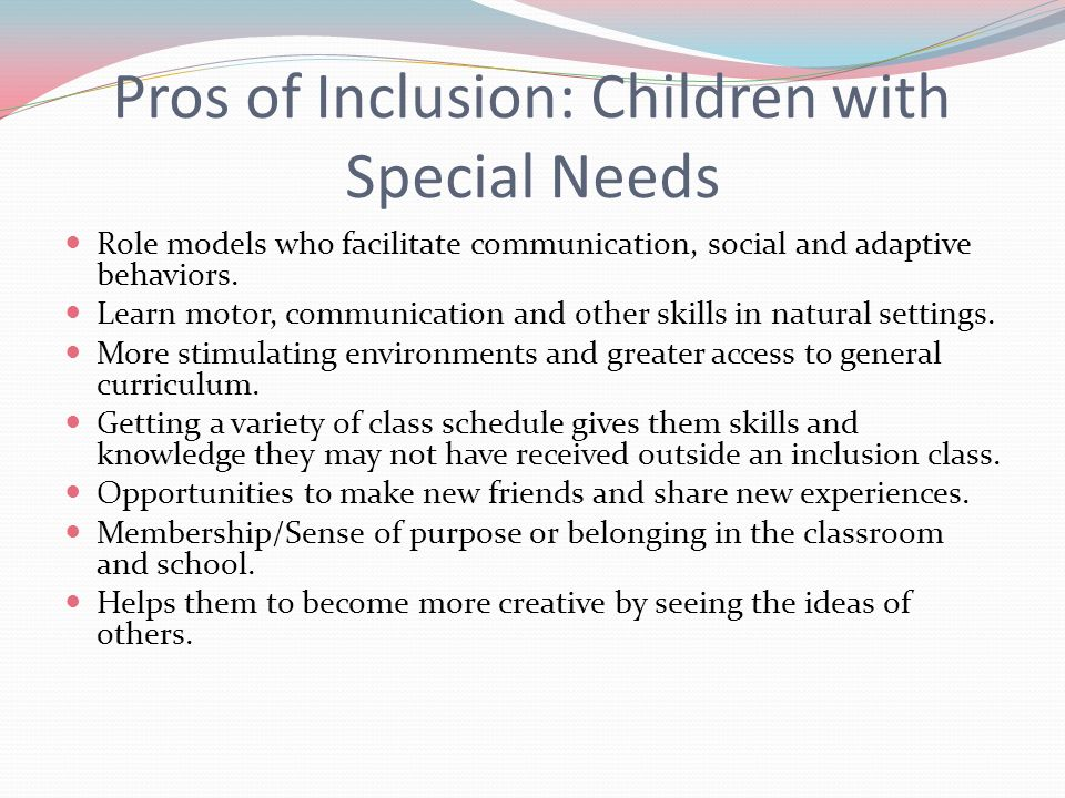 pros and cons of inclusive education Inclusive special education laquana richmond liberty university abstract this paper includes a detailed evaluation of the pros and cons of inclusive education as well as an analysis of developmental theories that are related to the success that special education students have in an inclusive classroom as compared to a self-contained special education classroom.