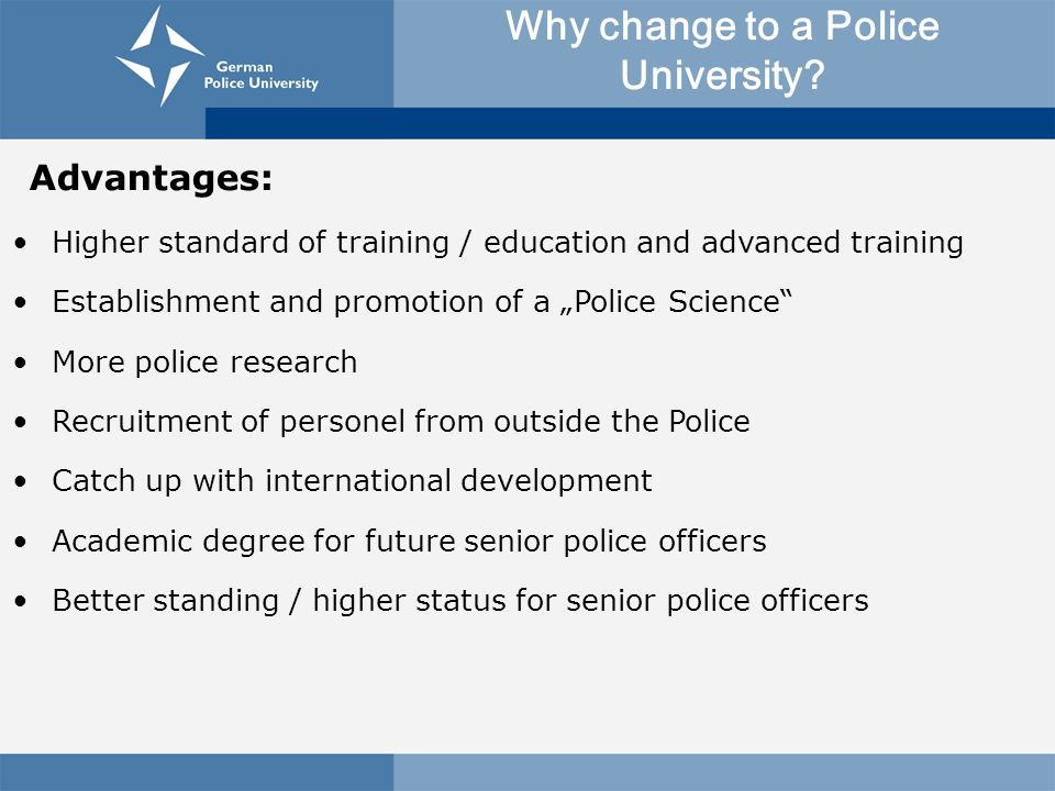 Why change to a Police University