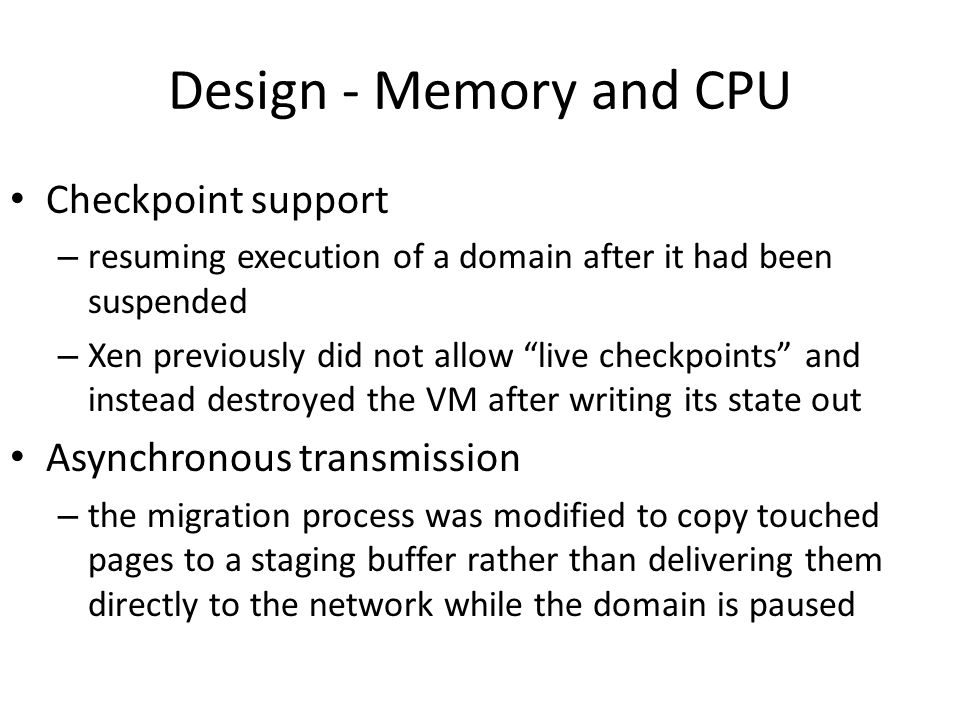 Design - Memory and CPU Checkpoint support Asynchronous transmission