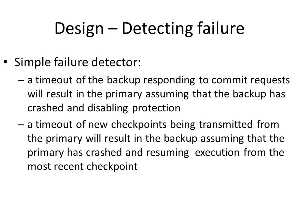 Design – Detecting failure