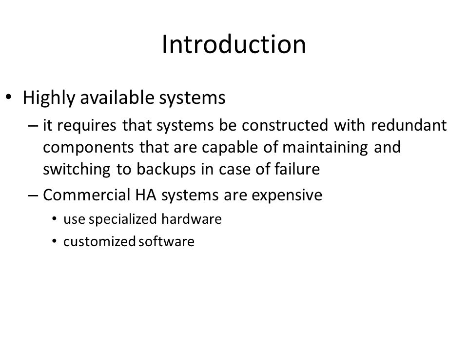 Introduction Highly available systems