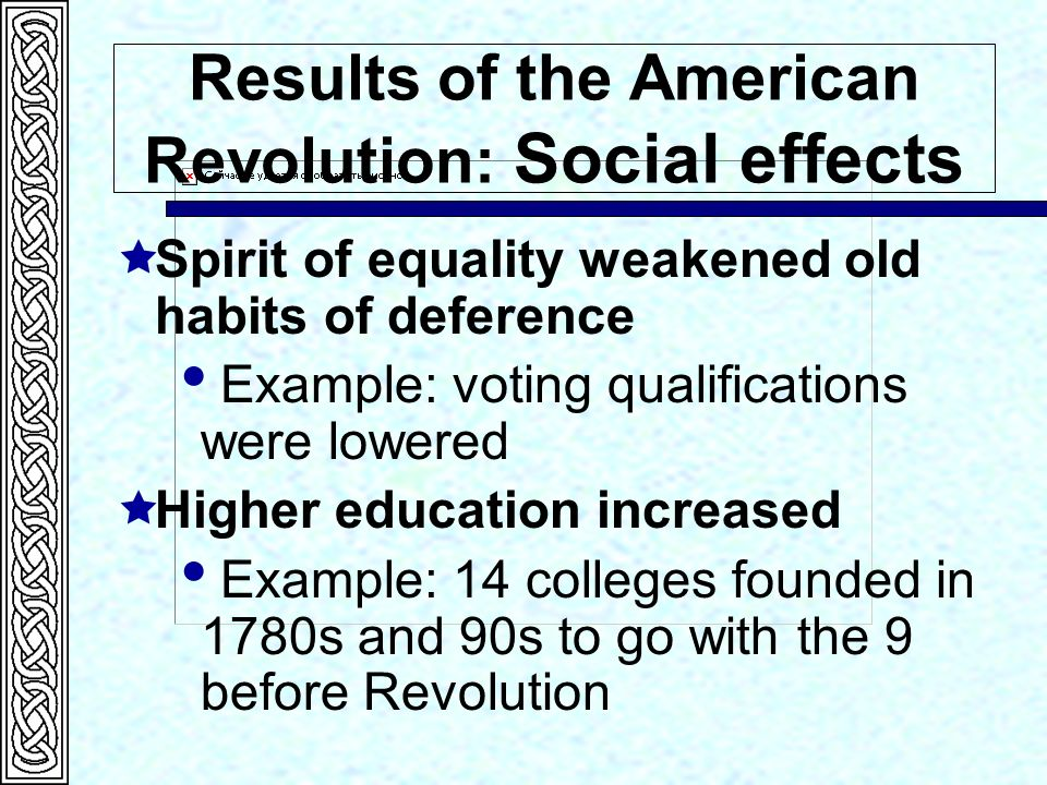 social effects of the american revolution The impact of the internet on society: a global perspective  of the digital revolution and some  the american academy of political and social.