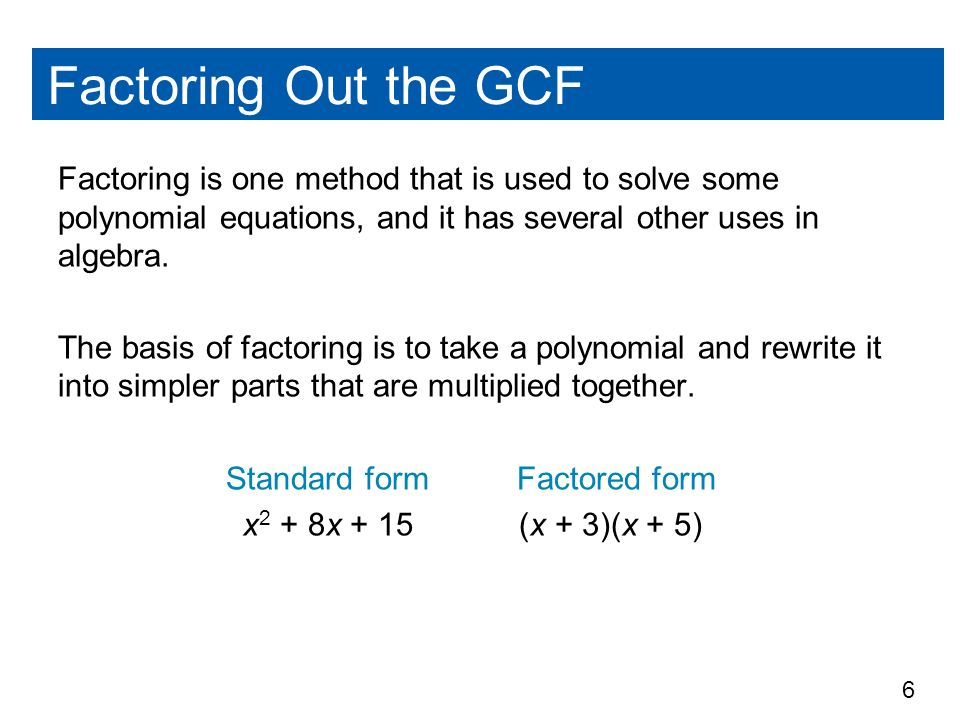 Polynomial equations in factored form