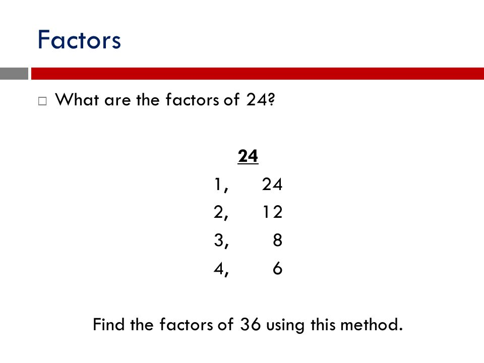 Factors and Multiples. - ppt download