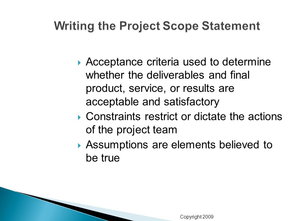 writing a project scope A project scope document is any document that summarises the key elements of:  - time - cost - resources it gives an overview of what the project is intended to.