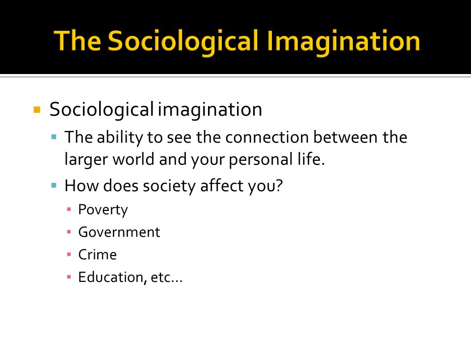 sociological imagination and crime Chapter 02 - sociological imagination this book has been updated the new version of this chapter is located at freesociologybookscom.