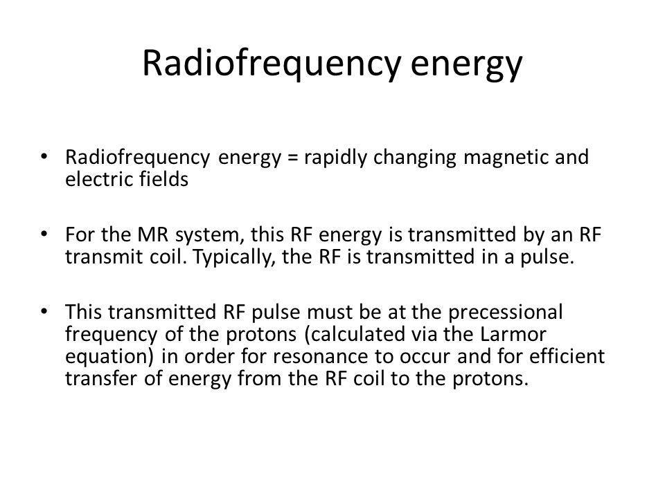 Radiofrequency energy
