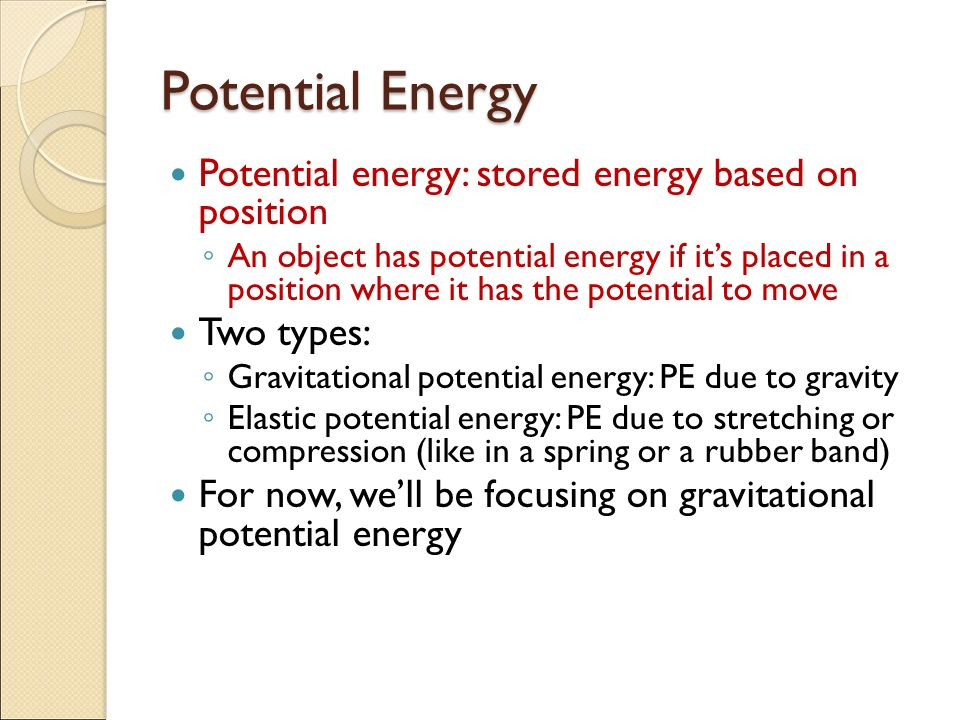 potential energy stored energy of position Gravitational energy is the energy of position or place potential stored energy and the energy of position introduction to energy.