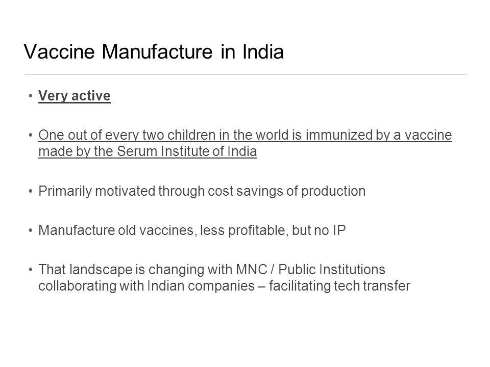 Vaccine Manufacture in India