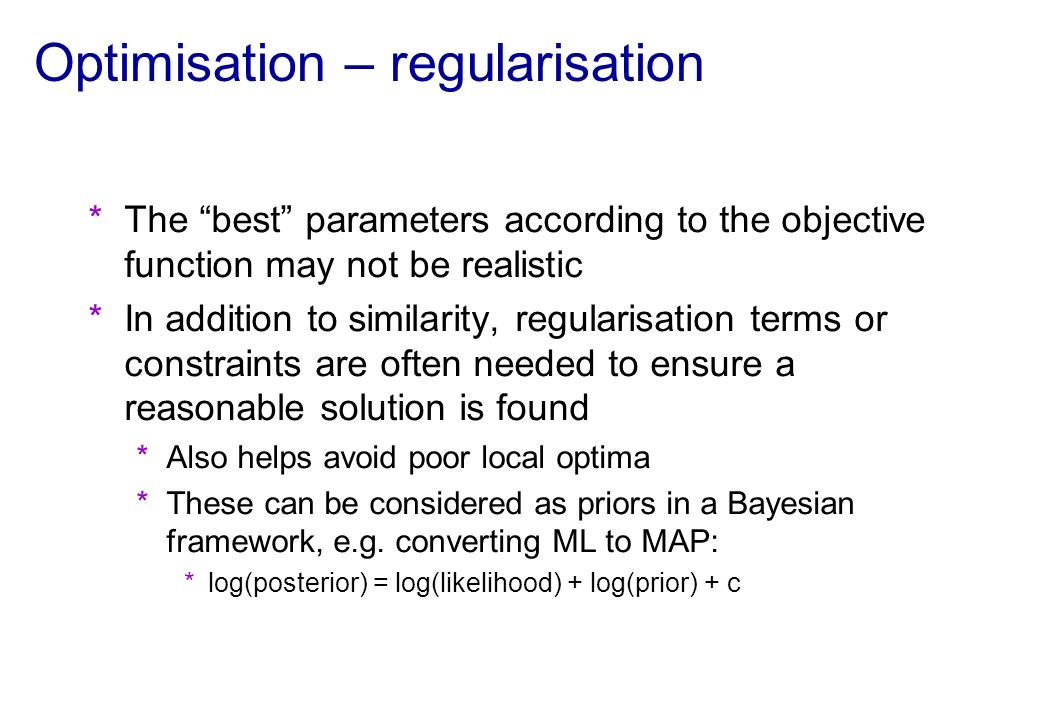 Optimisation – regularisation