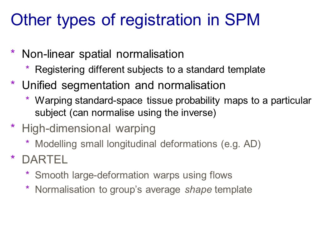 Other types of registration in SPM