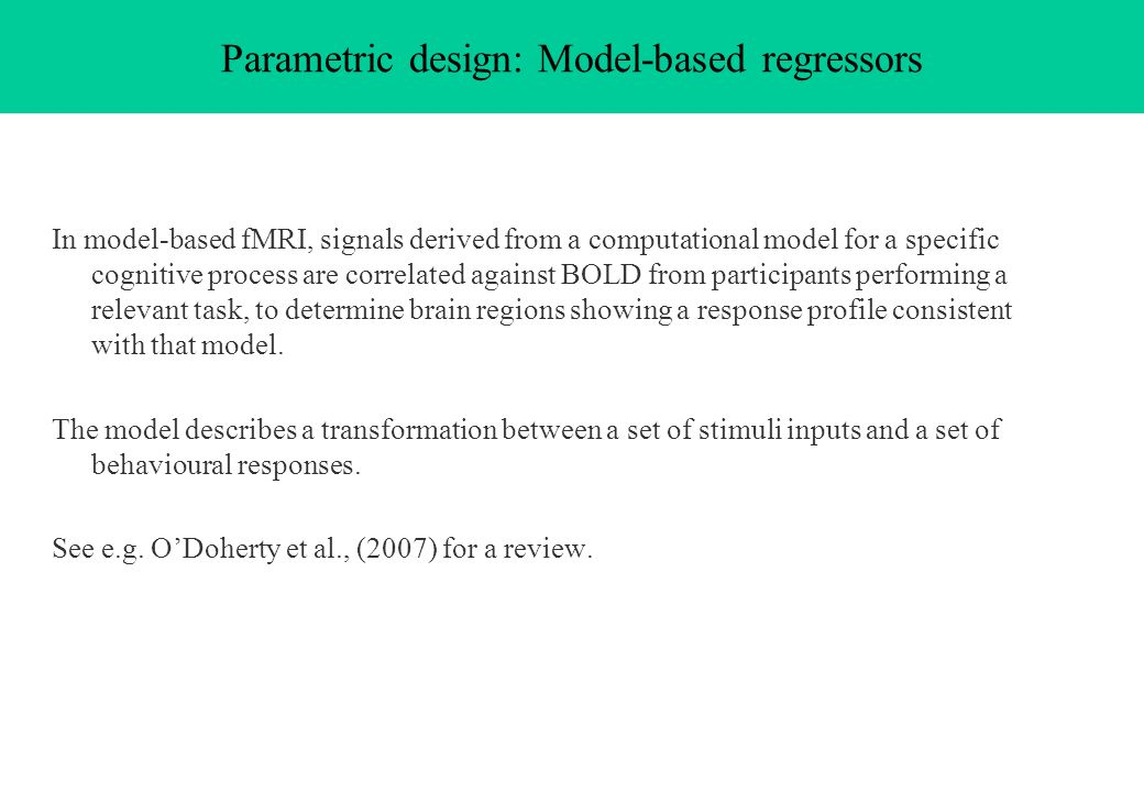 Parametric design: Model-based regressors