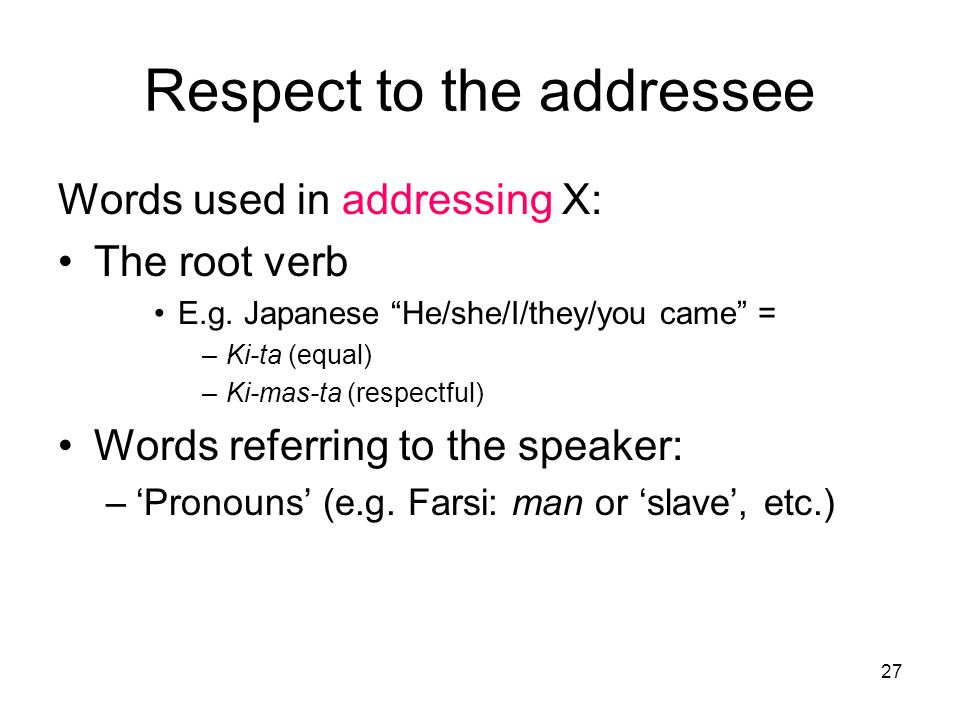 Respect to the addressee
