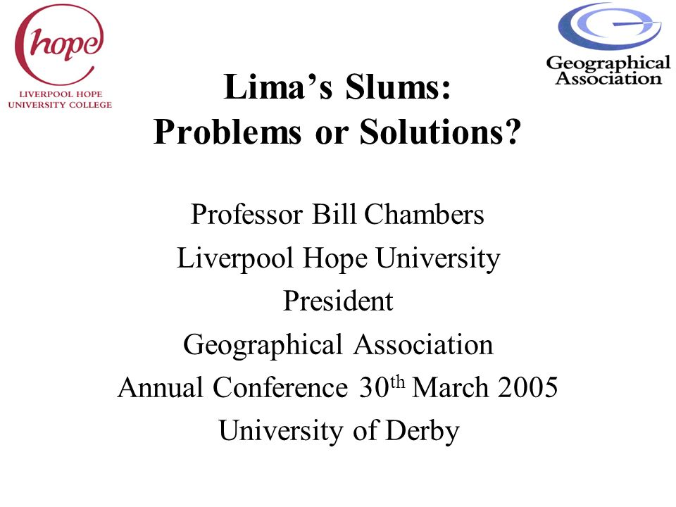 Lima's Slums: Problems or Solutions