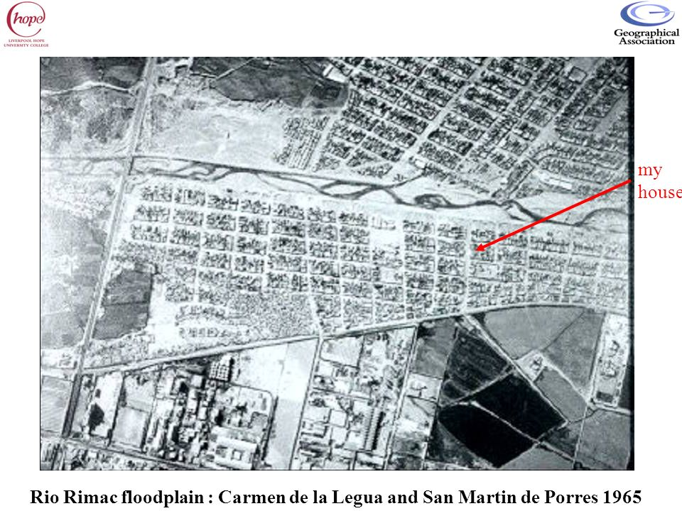 my house Rio Rimac floodplain : Carmen de la Legua and San Martin de Porres 1965