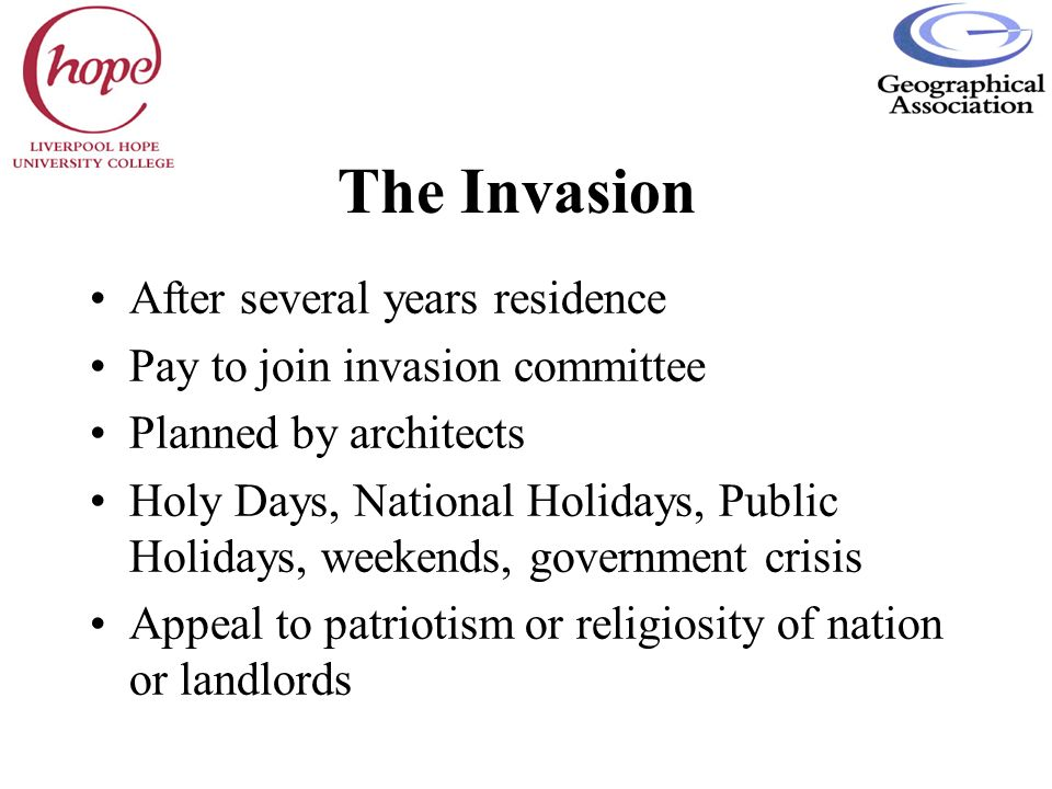 The Invasion After several years residence