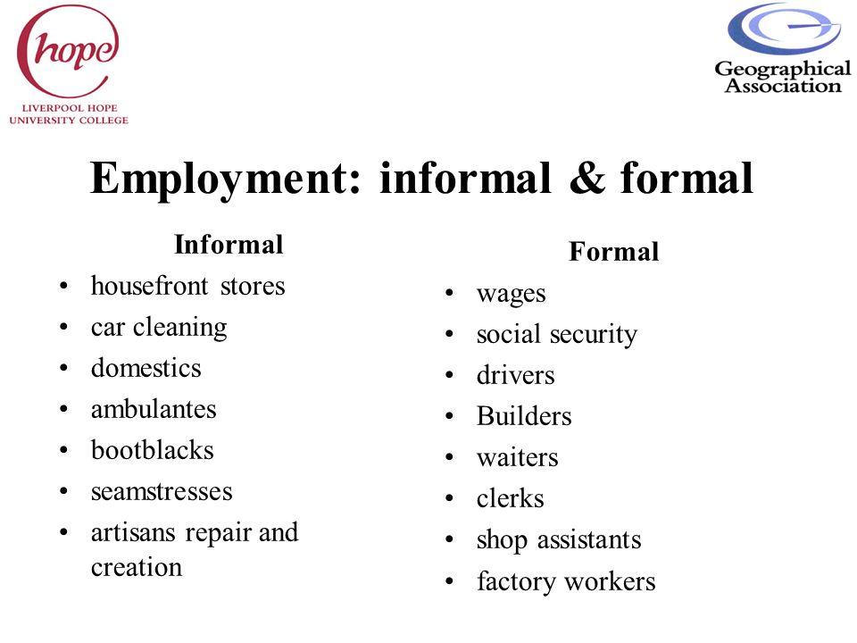 Employment: informal & formal