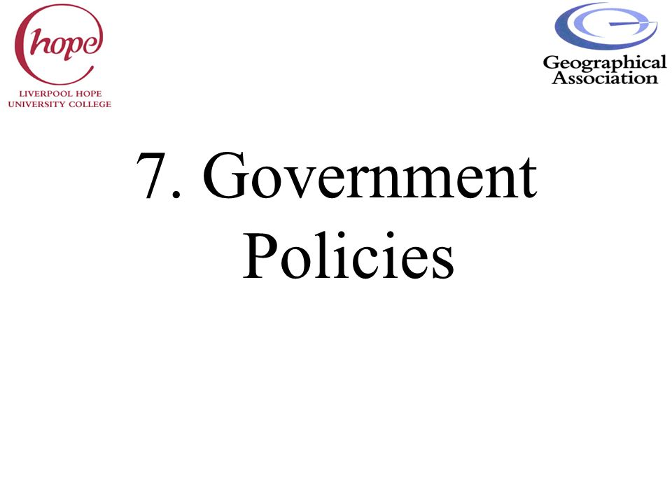 7. Government Policies