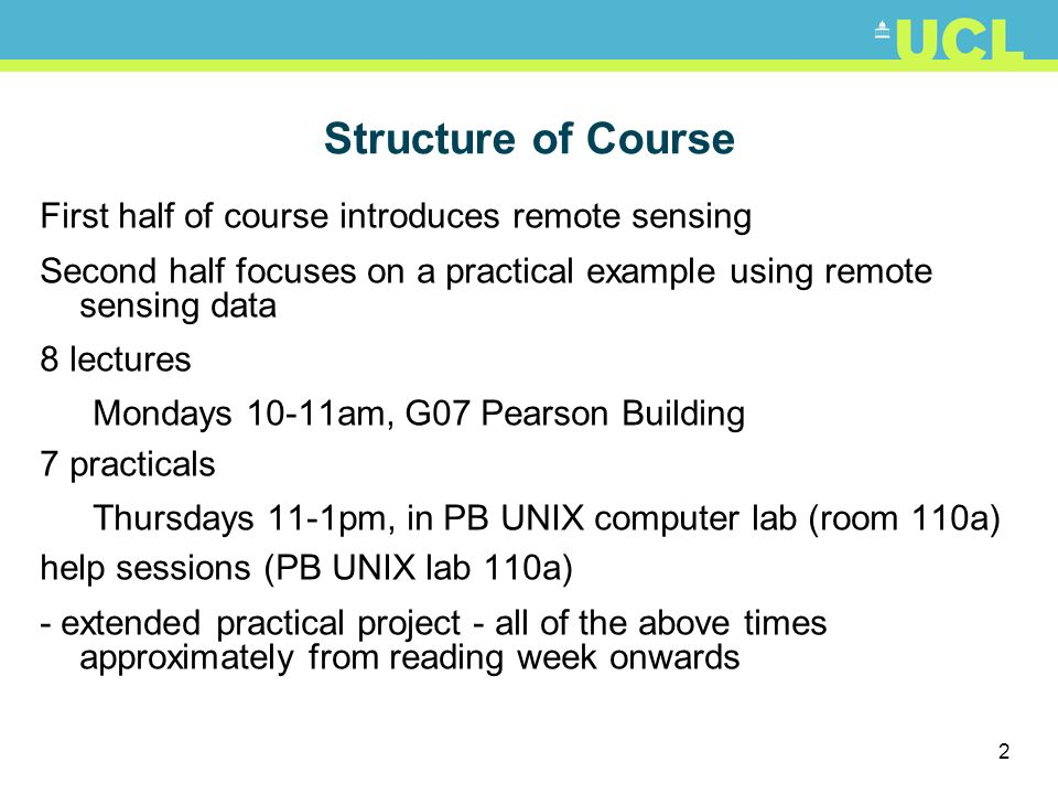 Structure of Course First half of course introduces remote sensing
