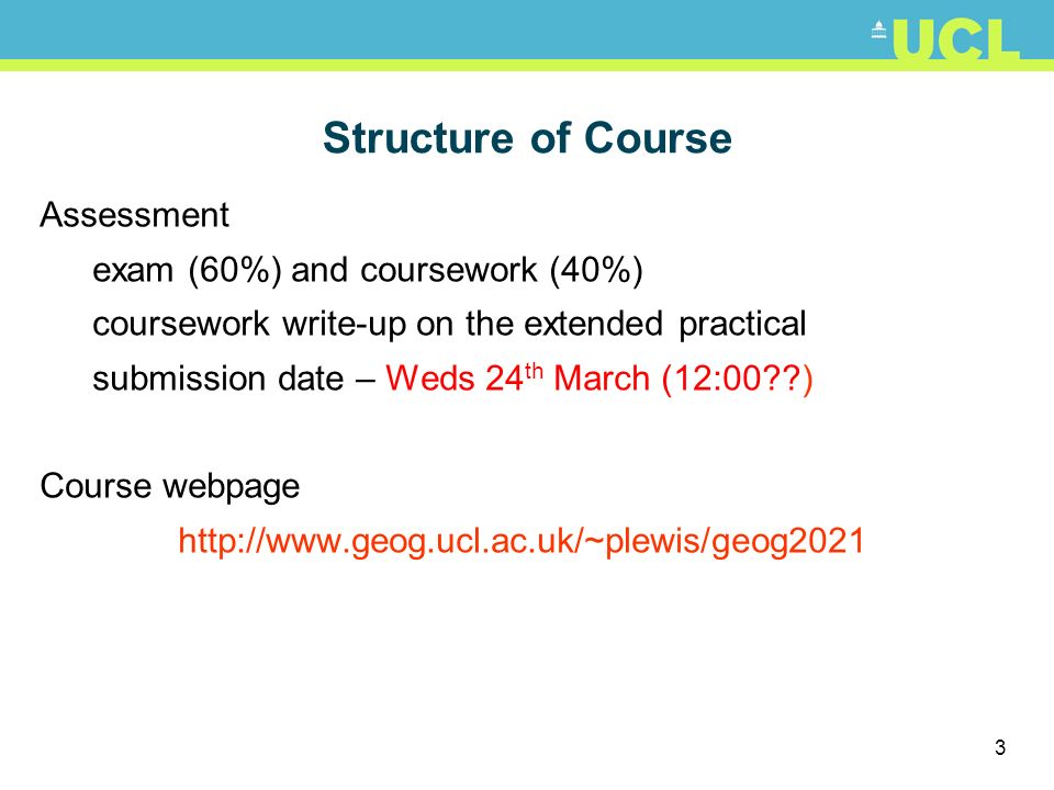 Structure of Course Assessment exam (60%) and coursework (40%)