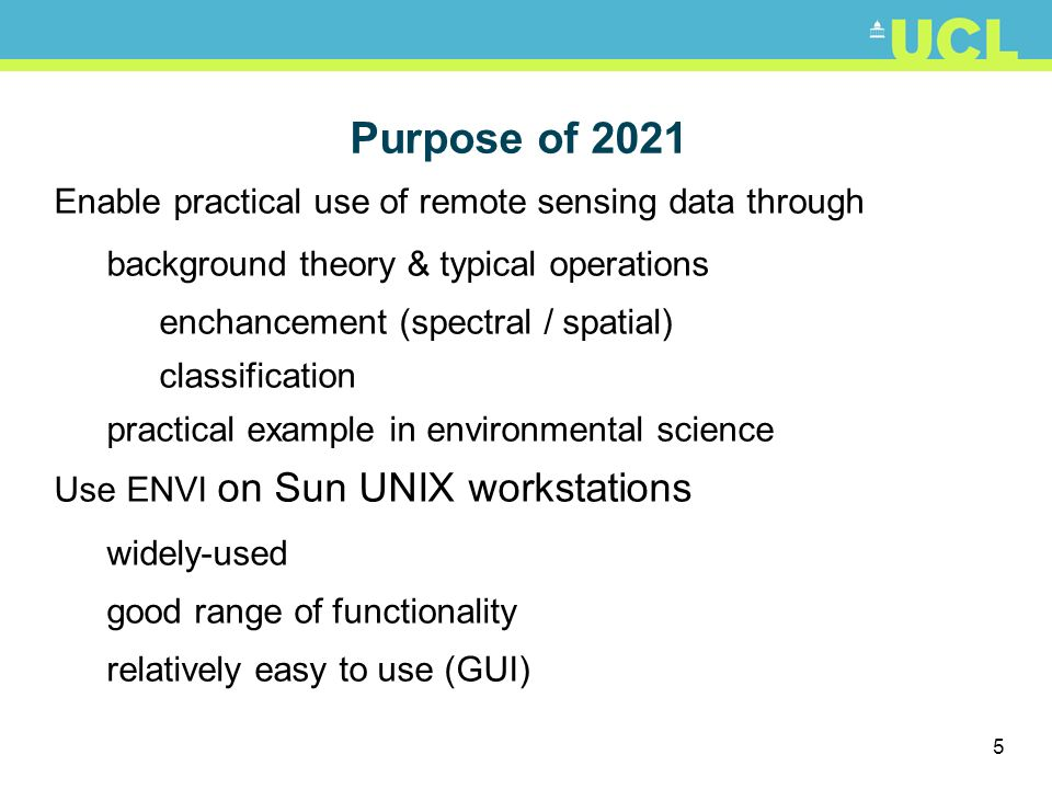 Purpose of 2021 Enable practical use of remote sensing data through