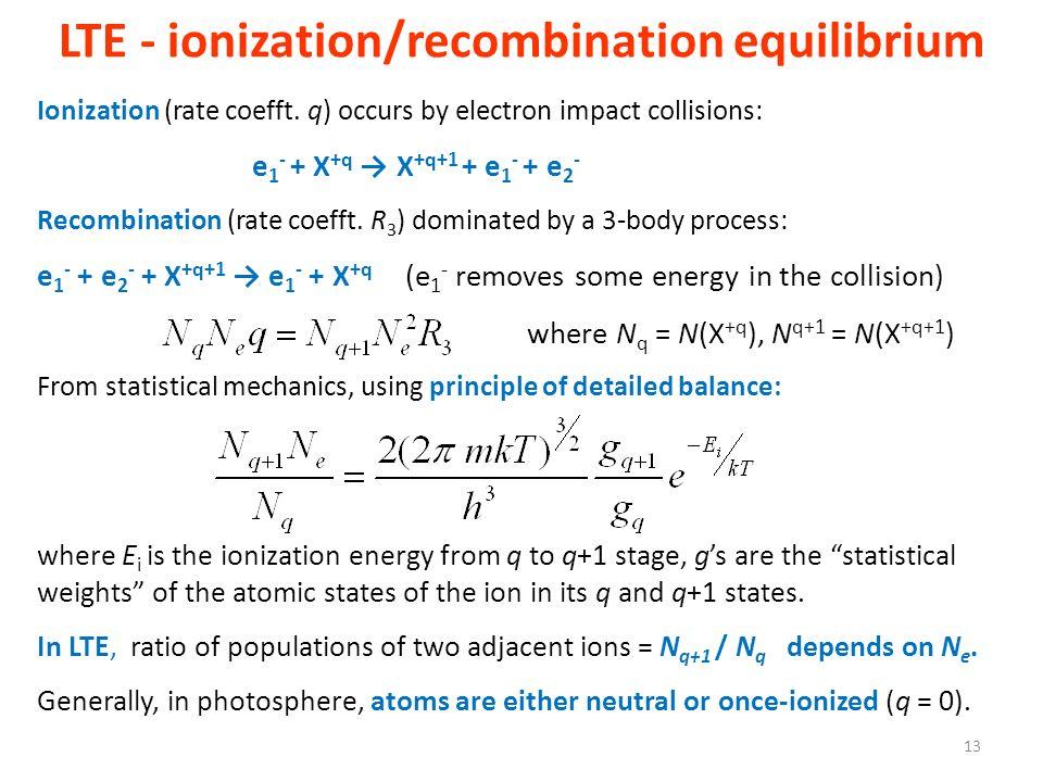 LTE - ionization/recombination equilibrium