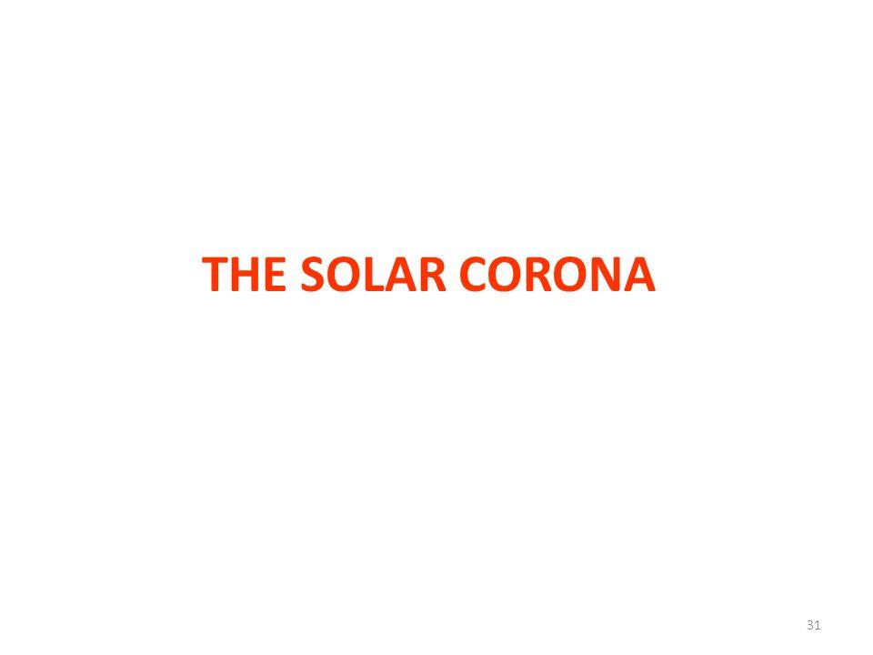 THE SOLAR CORONA