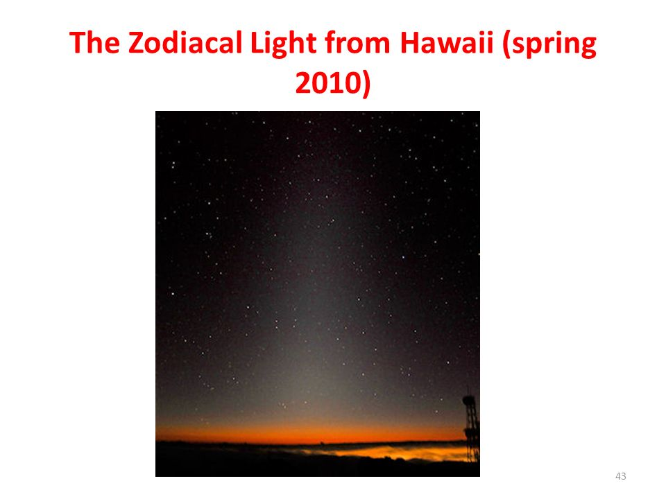 The Zodiacal Light from Hawaii (spring 2010)