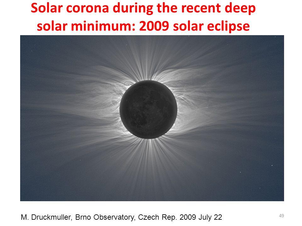 Solar corona during the recent deep solar minimum: 2009 solar eclipse